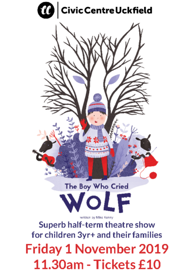 The Boy Who Cried Wolf Half-Term Theatre Show